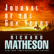 Journal of the Gun Years Audiobook, by Richard Matheson