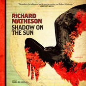 Shadow on the Sun Audiobook, by Richard Matheson