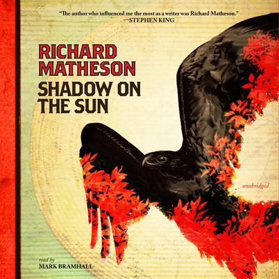 Shadow on the Sun Audiobook, by Richard Matheson