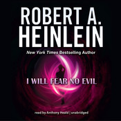 I Will Fear No Evil Audiobook, by Robert A. Heinlein