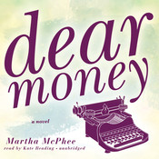 Dear Money Audiobook, by Martha McPhee