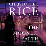 The Moonlit Earth Audiobook, by Christopher Rice