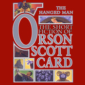 The Hanged Man: Tales of Dread, by Orson Scott Card