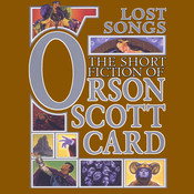 Lost Songs: The Hidden Stories Audiobook, by Orson Scott Card