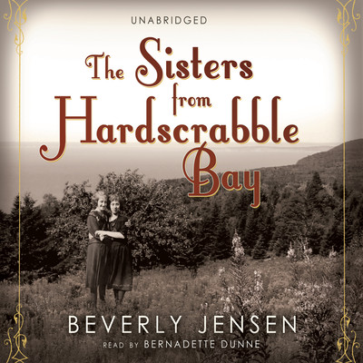 The Sisters from Hardscrabble Bay Audiobook, by Beverly Jensen