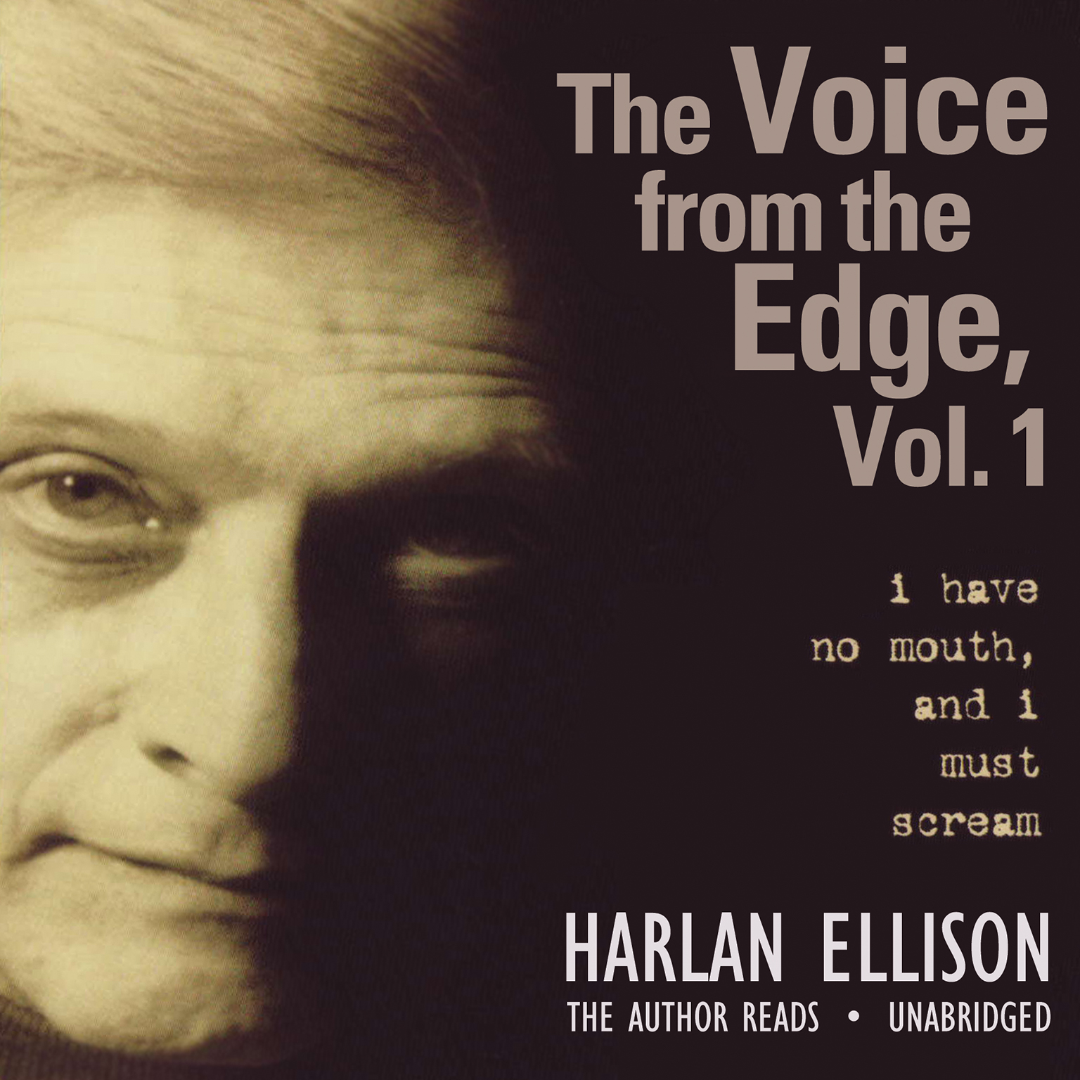 Printable The Voice from the Edge, Vol. 1: I Have No Mouth, and I Must Scream Audiobook Cover Art
