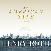 An American Type: A Novel Audiobook, by Henry Roth
