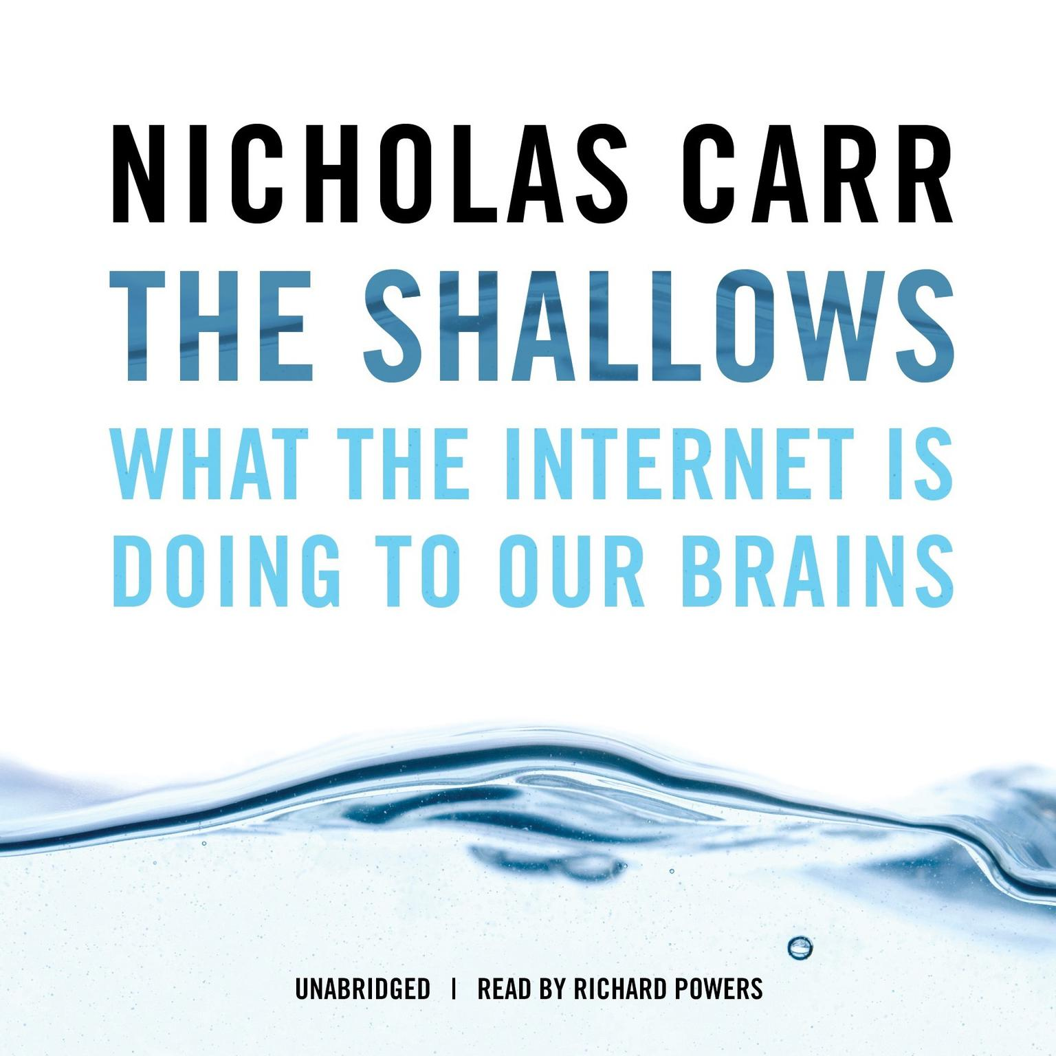 Printable The Shallows: What the Internet Is Doing to Our Brains Audiobook Cover Art