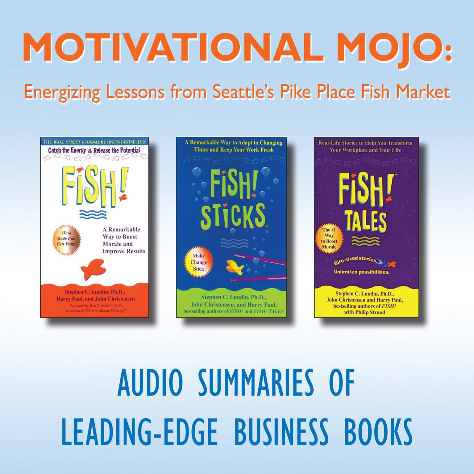 Printable Motivational Mojo: Energizing Lessons from Seattle's Pike Place Fish Market Audiobook Cover Art
