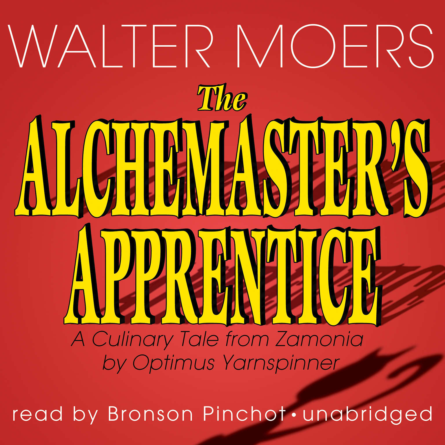 Printable The Alchemaster's Apprentice: A Culinary Tale from Zamonia by Optimus Yarnspinner Audiobook Cover Art