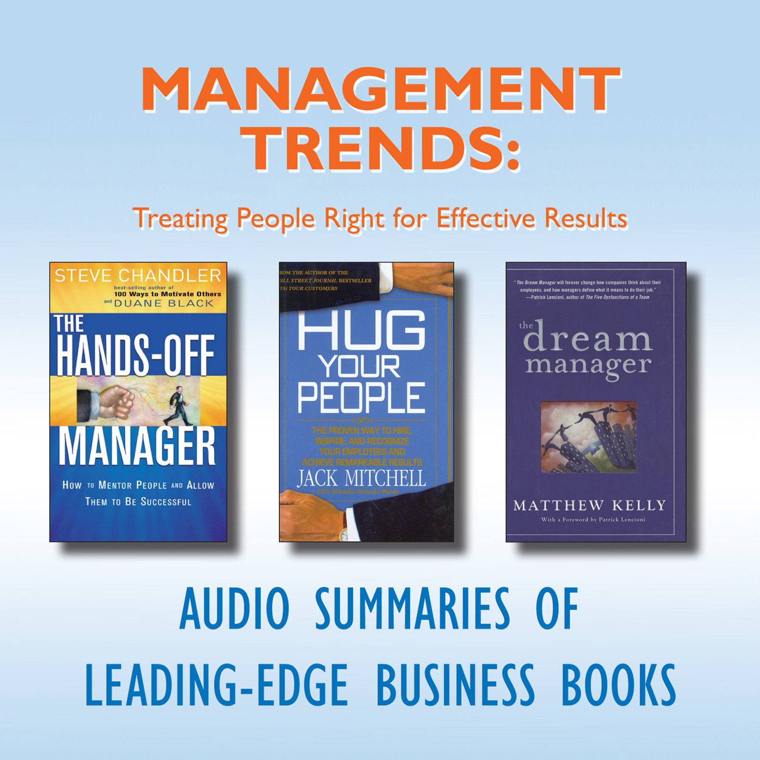 Printable Management Trends: Treating People Right for Effective Results Audiobook Cover Art