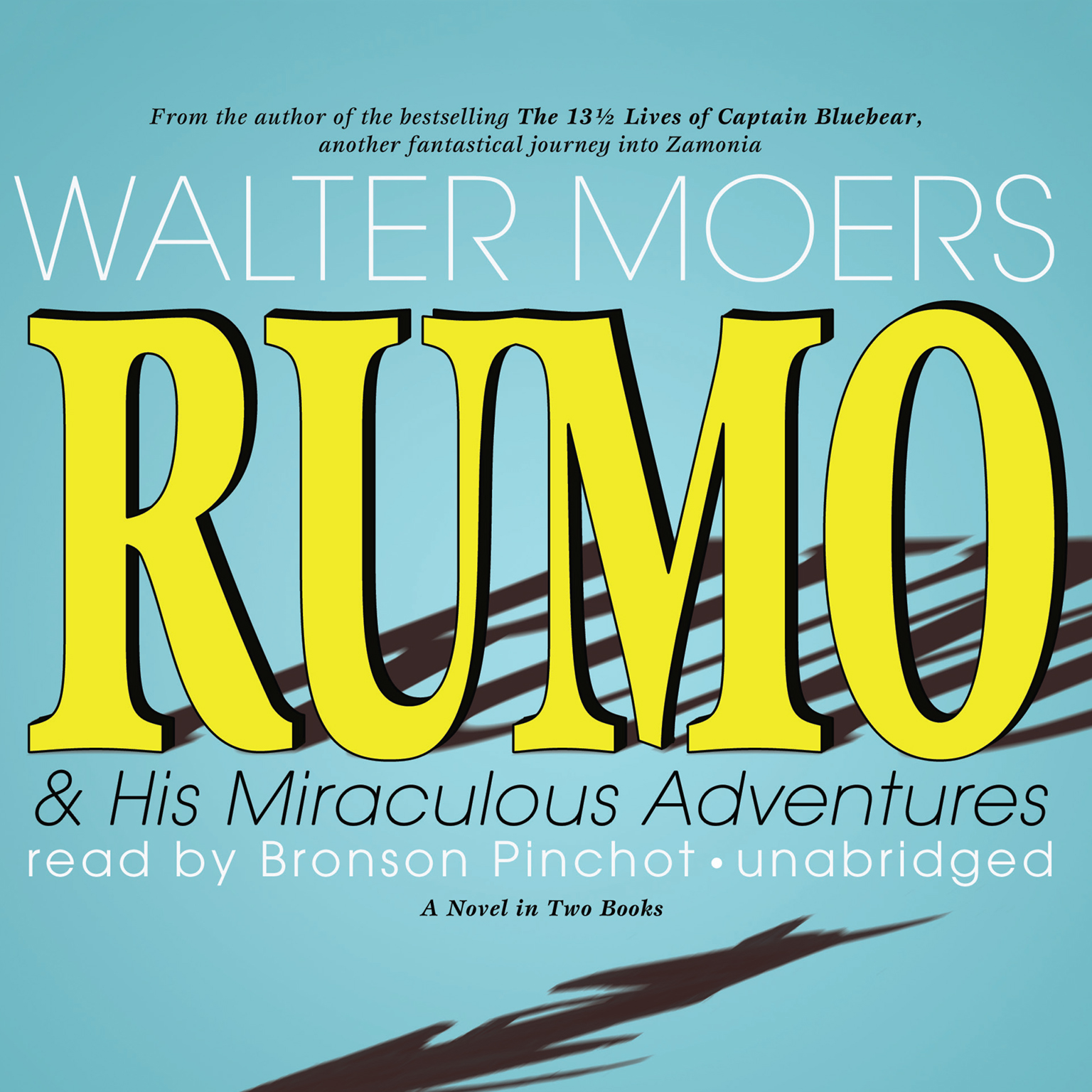 Printable Rumo & His Miraculous Adventures: A Novel in Two Books Audiobook Cover Art