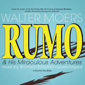 Rumo & His Miraculous Adventures: A Novel in Two Books, by Walter Moers