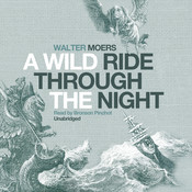 A Wild Ride through the Night, by Walter Moers
