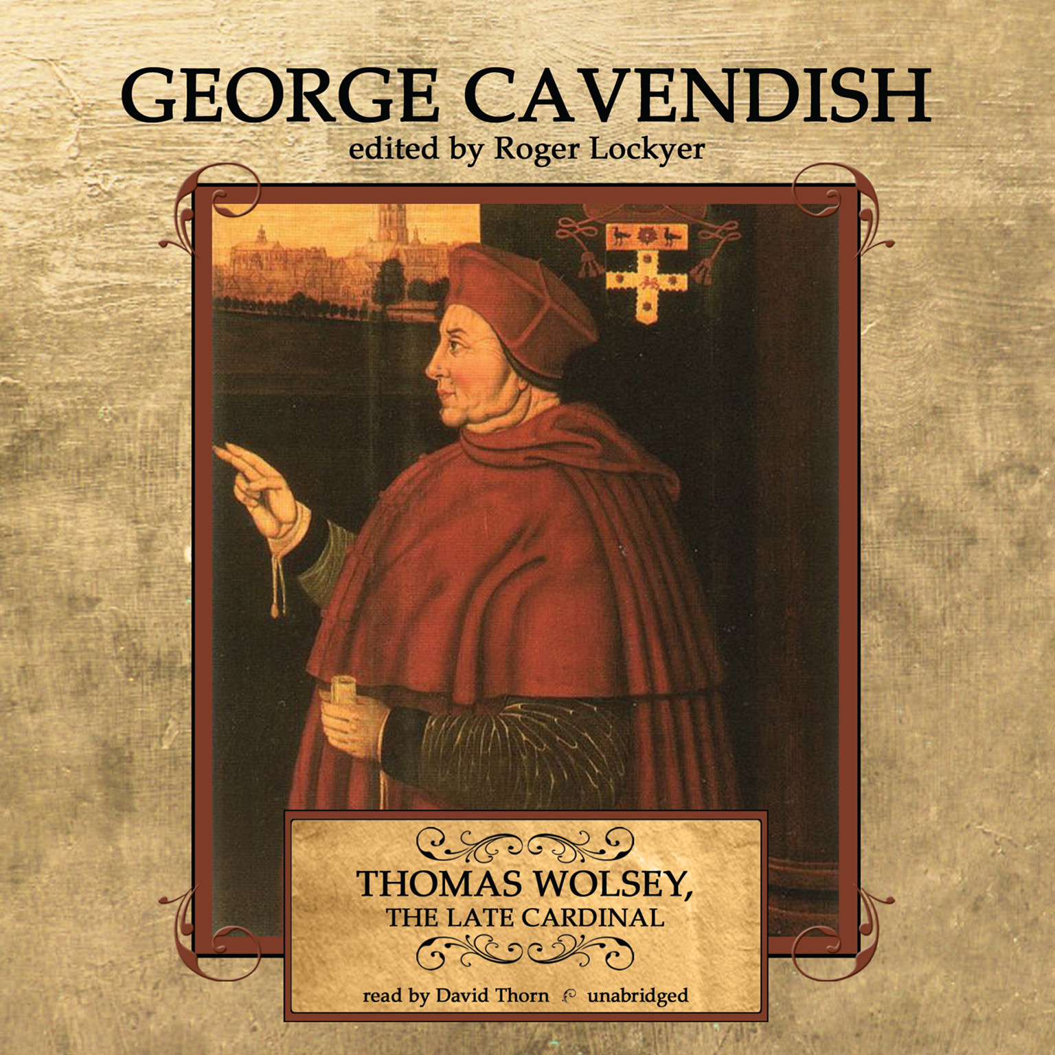 Printable Thomas Wolsey, the Late Cardinal: His Life and Death Audiobook Cover Art