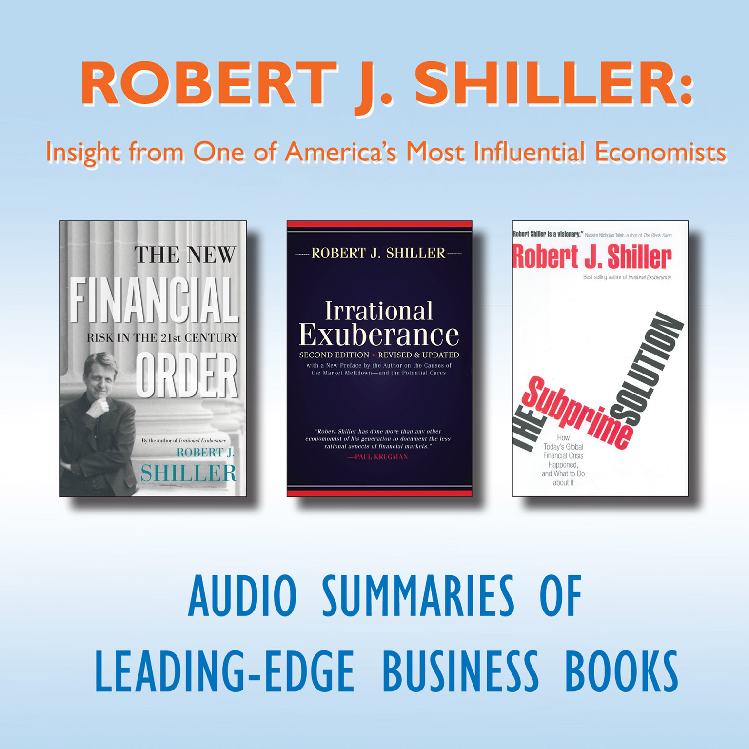 Printable Robert J. Shiller: Insight from One of America's Most Influential Economists Audiobook Cover Art