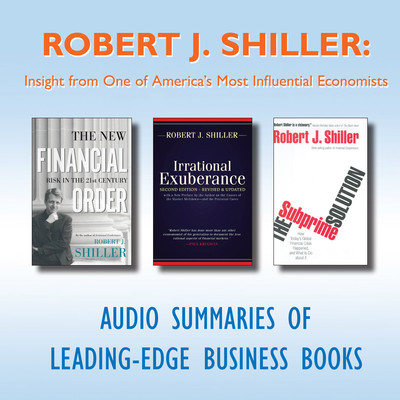 Robert J. Shiller: Insight from One of America's Most Influential Economists Audiobook, by getAbstract