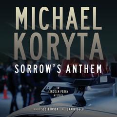 Sorrow's Anthem Audiobook, by Michael Koryta