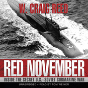 Red November: Inside the Secret U.S.-Soviet Submarine War Audiobook, by W. Craig Reed