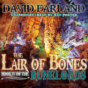 The Lair of Bones, by David Farland