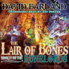 The Lair of Bones Audiobook, by David Farland