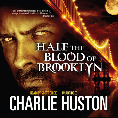 Half the Blood of Brooklyn Audiobook, by Charlie Huston