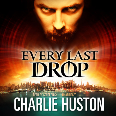 Every Last Drop Audiobook, by Charlie Huston