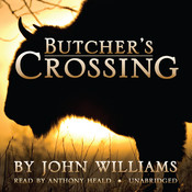 Butcher's Crossing Audiobook, by John Williams