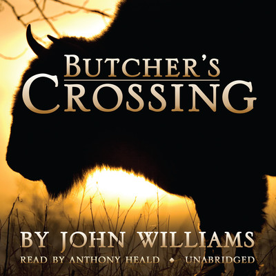 Butcher's Crossing Audiobook, by