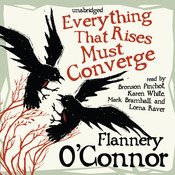 Everything That Rises Must Converge, by Flannery O'Connor