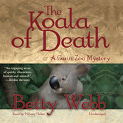 The Koala of Death: A Gunn Zoo Mystery Audiobook, by Betty Webb