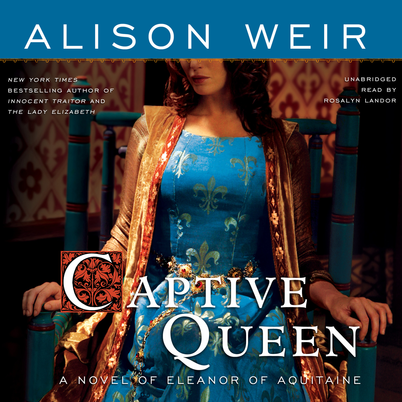 Printable Captive Queen: A Novel of Eleanor of Aquitaine Audiobook Cover Art