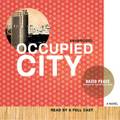 Occupied City, by David Peace