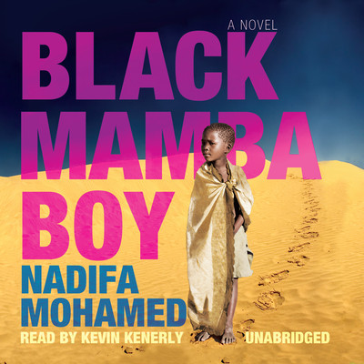 Black Mamba Boy Audiobook, by Nadifa Mohamed