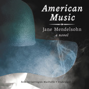 American Music Audiobook, by Jane Mendelsohn