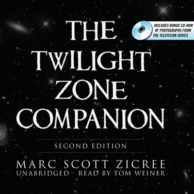 The Twilight Zone Companion, Second Edition Audiobook, by Marc Scott Zicree