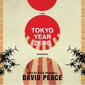 Tokyo Year Zero, by David Peace