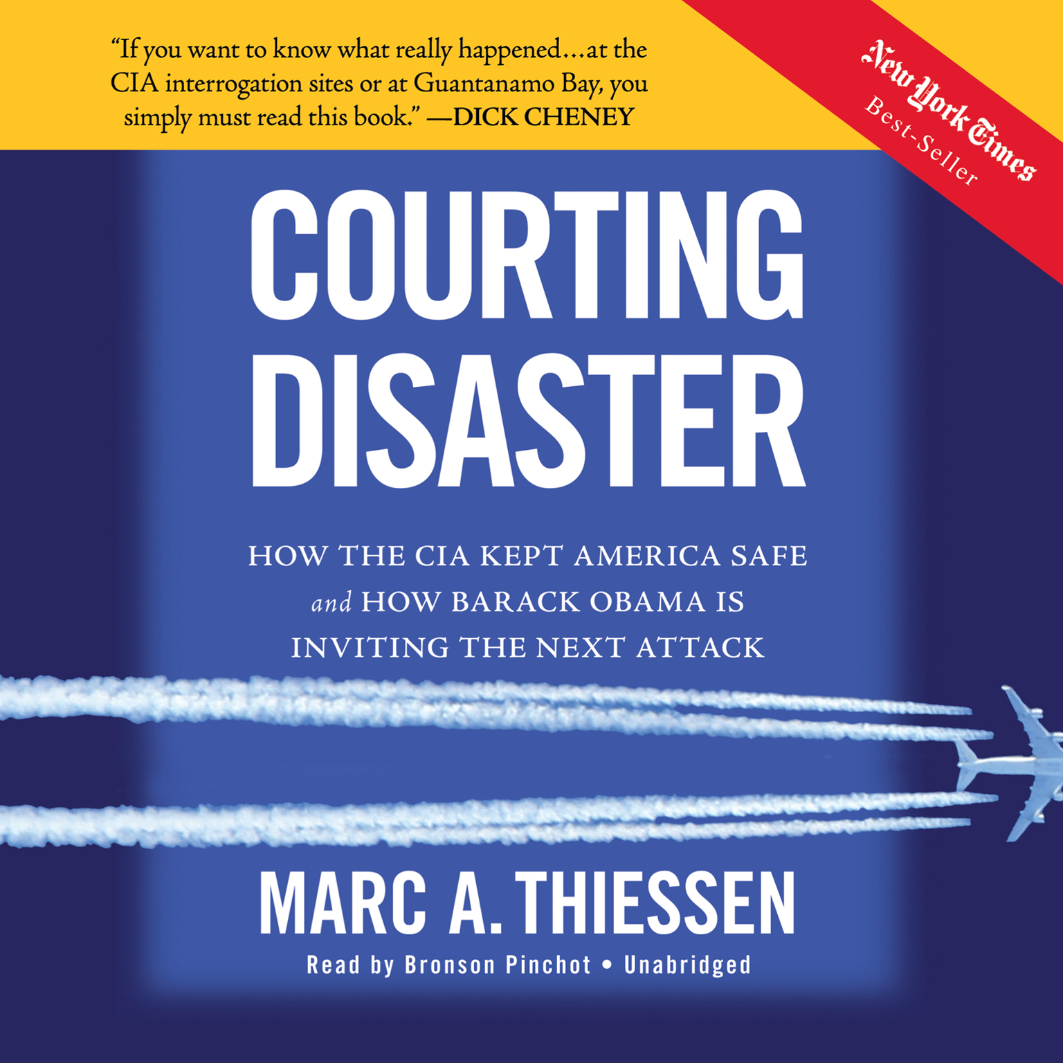 Printable Courting Disaster: How the CIA Kept America Safe and How Barack Obama Is Inviting the Next Attack Audiobook Cover Art