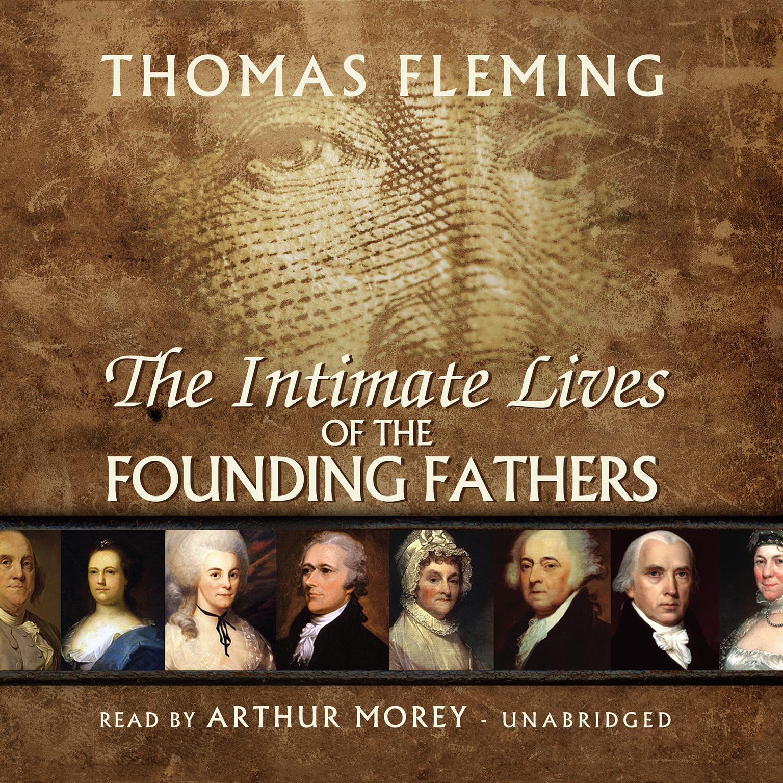 Printable The Intimate Lives of the Founding Fathers Audiobook Cover Art