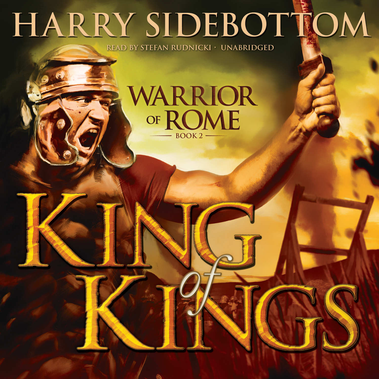 Printable King of Kings: Warrior of Rome, Book II Audiobook Cover Art