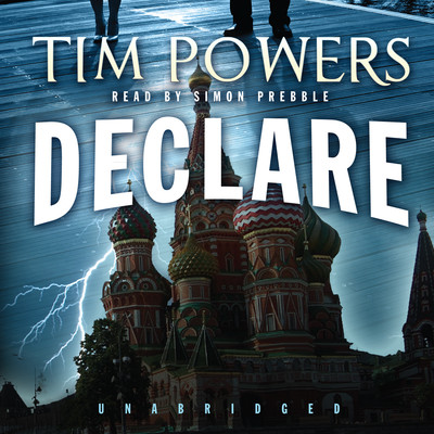 Declare Audiobook, by Tim Powers