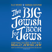 The Big Jewish Book for Jews: Everything You Need to Know to Be a Really Jewish Jew, by Ellis Weiner, Barbara Davilman