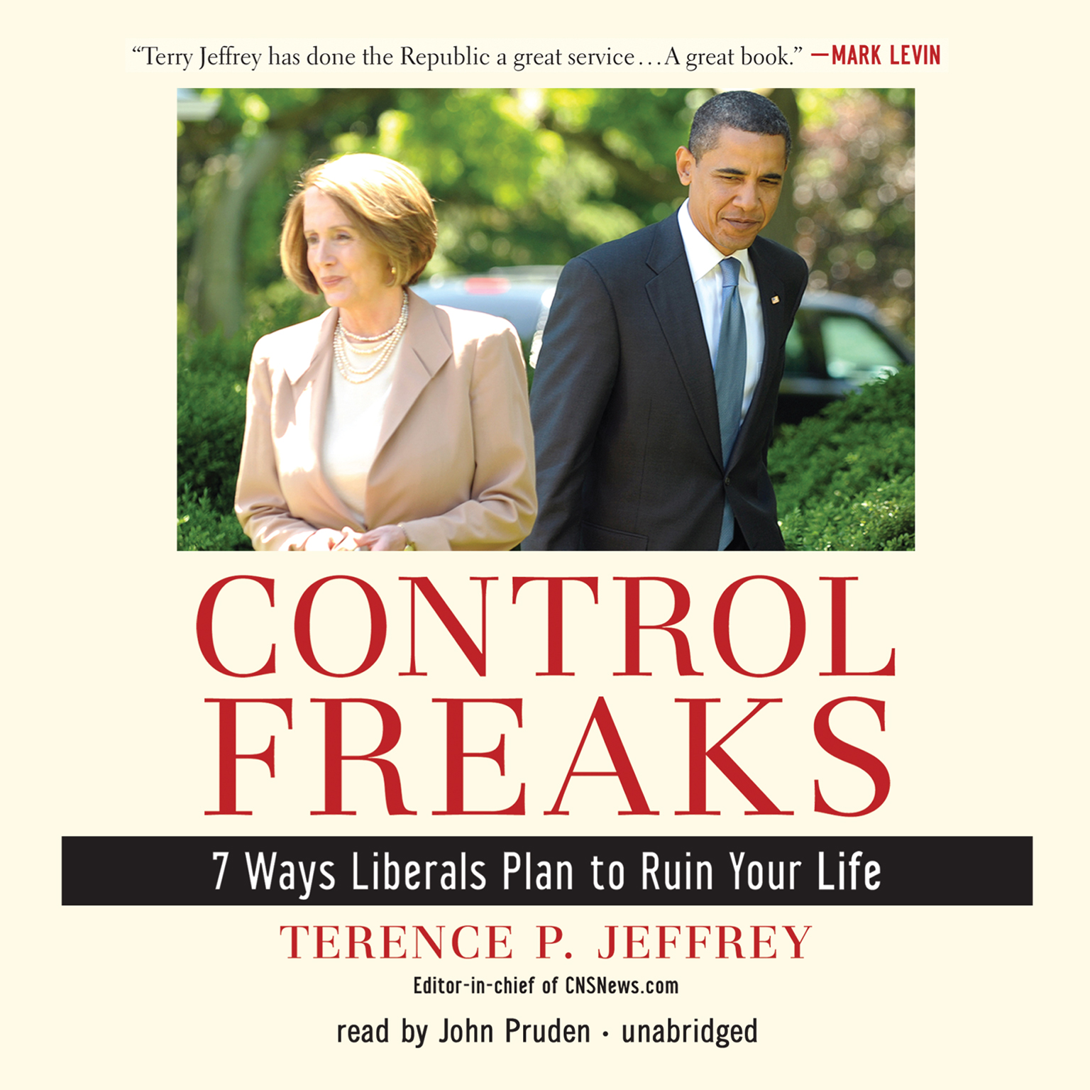 Printable Control Freaks: 7 Ways Liberals Plan to Ruin Your Life Audiobook Cover Art