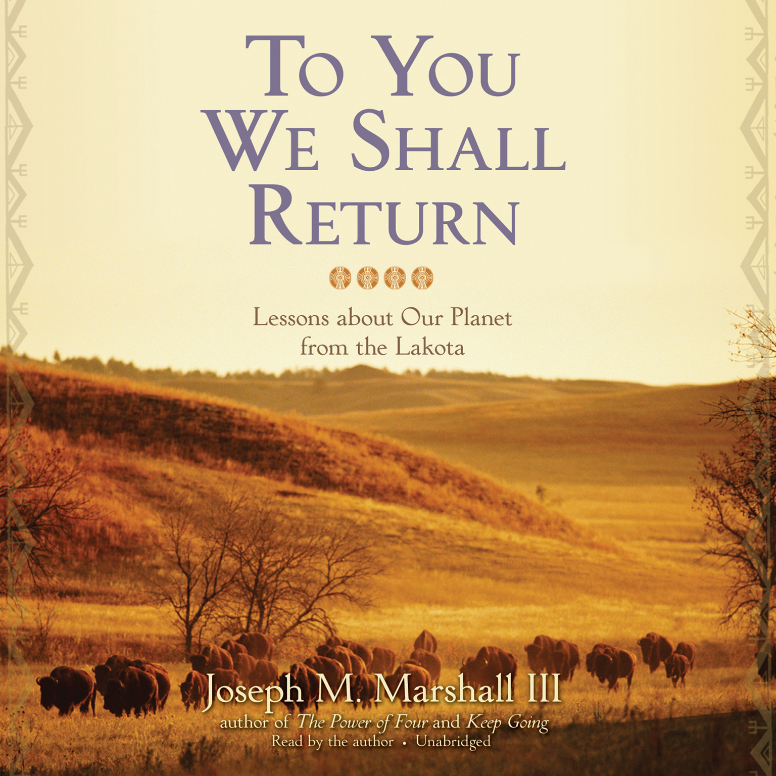 Printable To You We Shall Return: Lessons about Our Planet from the Lakota Audiobook Cover Art