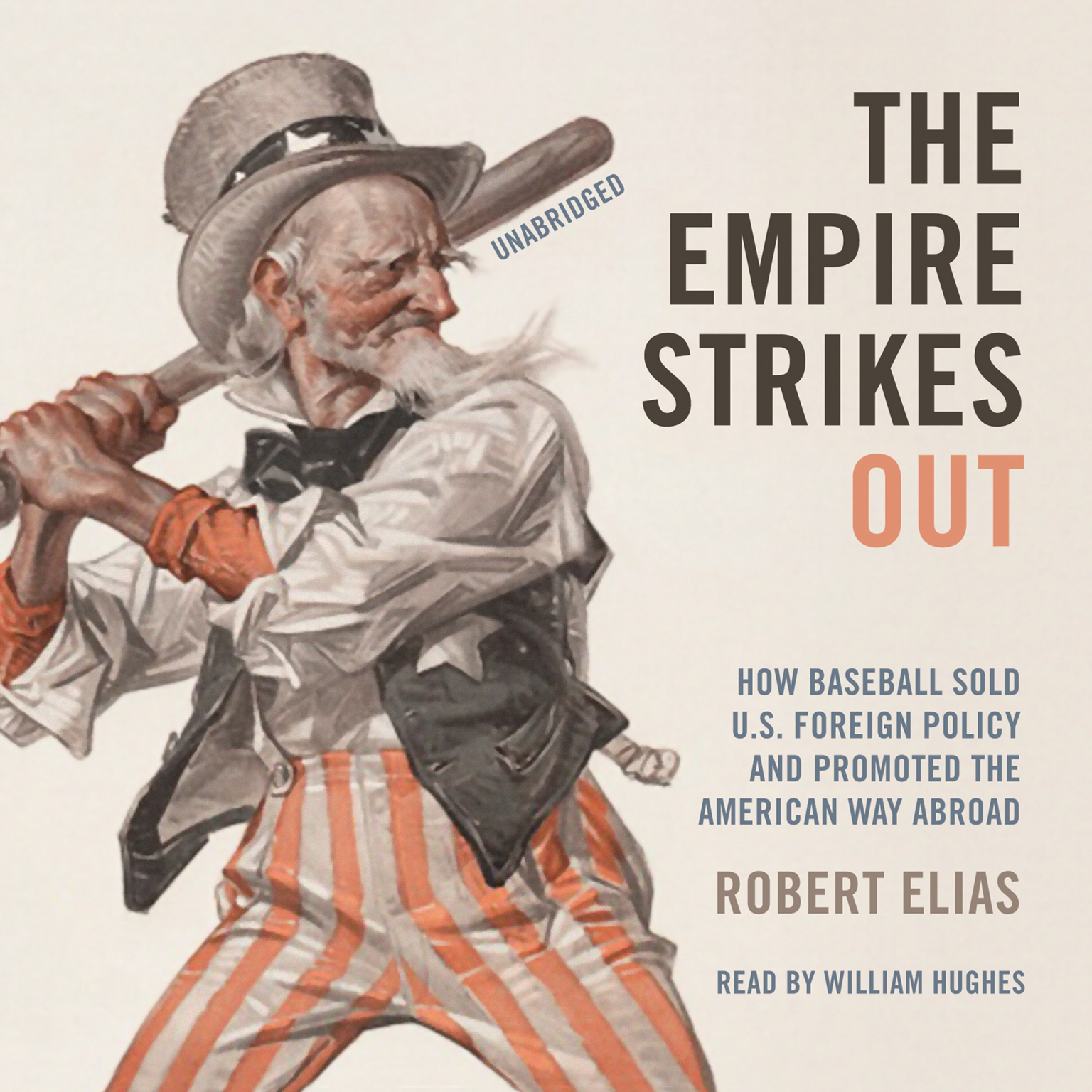 Printable The Empire Strikes Out: How Baseball Sold U.S. Foreign Policy and Promoted the American Way Abroad Audiobook Cover Art