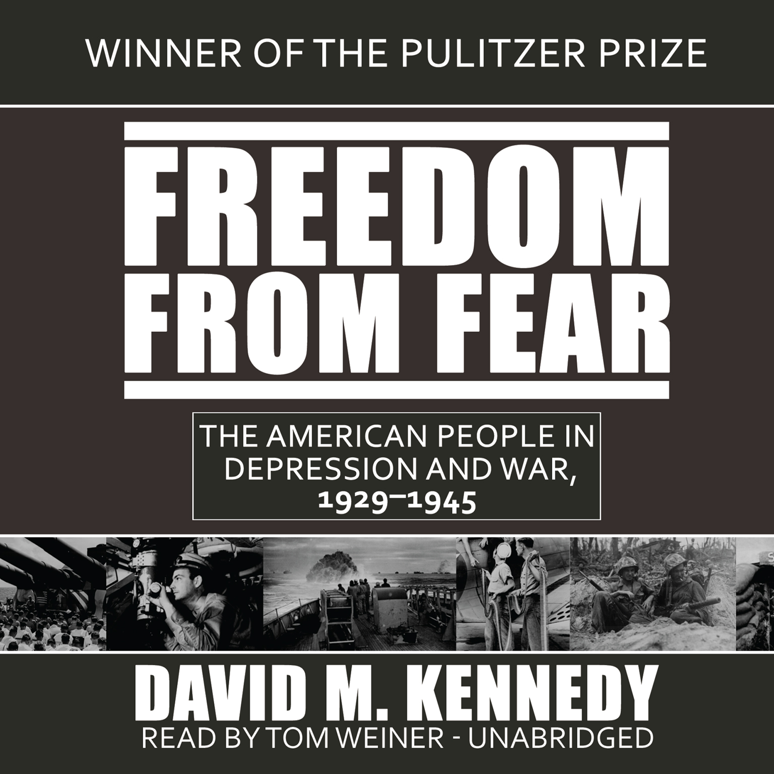 Printable Freedom from Fear: The American People in Depression and War, 1929–1945 Audiobook Cover Art