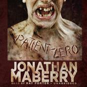 Patient Zero: A Joe Ledger Novel Audiobook, by Jonathan Maberry