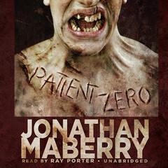 Patient Zero: A Joe Ledger Novel Audiobook, by Jonathan Maberry
