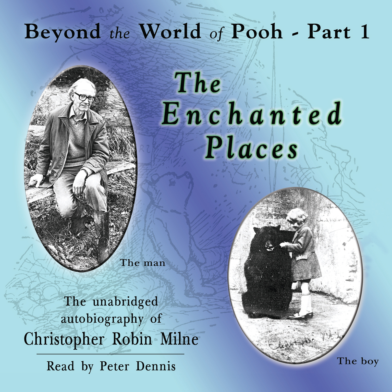 Printable The Enchanted Places: Beyond the World of Pooh, Part 1 Audiobook Cover Art