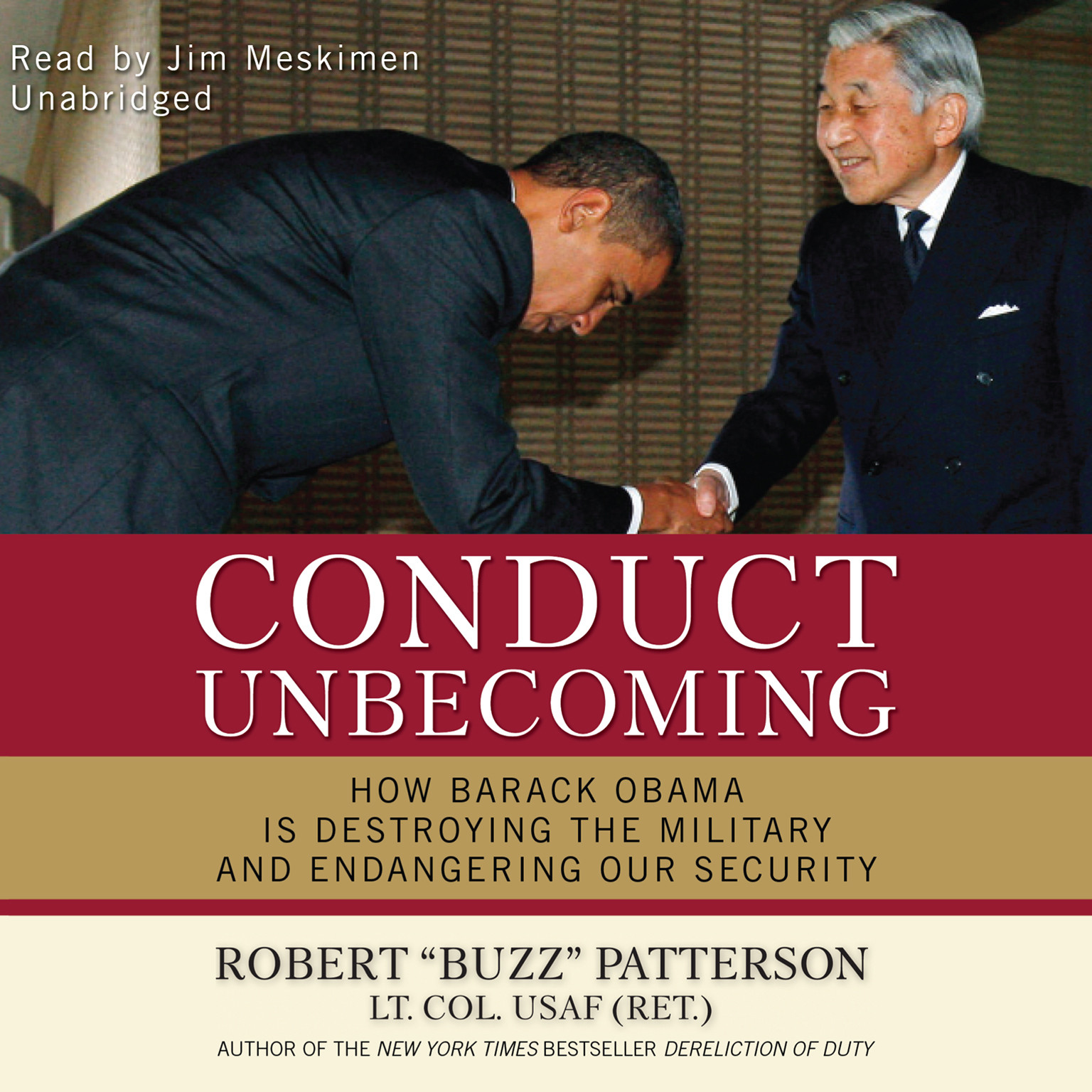 Printable Conduct Unbecoming: How Barack Obama Is Destroying the Military and Endangering Our Security Audiobook Cover Art